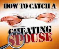 IS SHE CHEATING? CATCH A CHEATING WIFE OR HUSBAND.