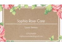 Sophia Rose Care **Vacancy Available***