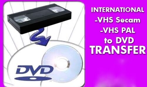 VIDEO TRANSFERS TO HARD DRIVE : PAL SECAM * EUROPEAN AFRICAN MIDDLE EAST SYSTEMS