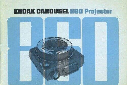 Kodak Carousel 860 Projector Instruction Manual