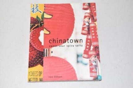 CHINATOWN Cookbook - Sweet Sour Spicy Salty - EUC