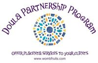 Doulas! Partner with Womb Fruits to offer placenta services