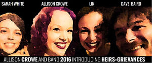 Allison Crowe and Band: Introducing / Heirs+Grievances CR Campbell River Comox Valley Area image 10