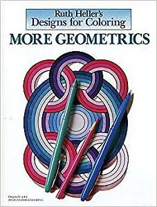Ruth Heller's More Geometrics Colouring Book