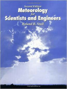 METEOROLOGY TODAY FOR SCIENTISTS AND ENGINEERS/ROLAND B STULLL