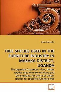 Tree Species Used in the Furniture Industry in Masaka D