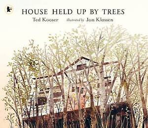 House Held Up by Trees by Ted Kooser (Paperback, 2015)