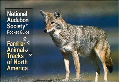 National Audubon Society Pocket Guide: Familiar Animal Tracks of North America (