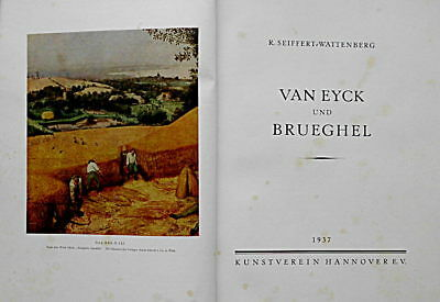 1937-kunst (R. Seiffert-Wattenberg, Van Eyck und Brueghel, 1937 Kunstverein Hannover)