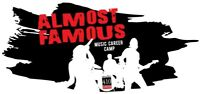 """ALMOST FAMOUS """"Music Career Camp"""""""
