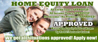 Home Equity Loans NO CREDIT OR INCOME REQUIRED – FREE APPRAISAL