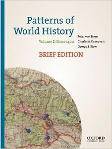 Patterns of World History Volume 2: Since 1400 Brief Edition