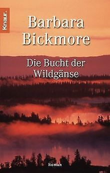 Die Bucht der Wildgänse von Bickmore, Barbara | Buch | Zustand gut