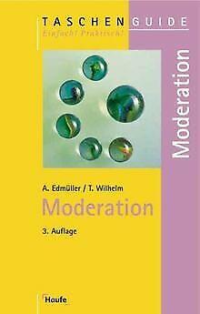 Moderation von Edmüller, Andreas, Wilhelm, Thomas   Buch   Zustand sehr gut