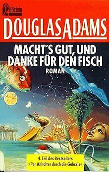 Macht's gut und danke für den Fisch. Roman. ( Science Fi... | Buch | Zustand gut