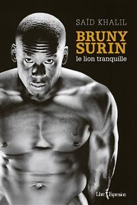 Bruny Surin; le lion tranquille