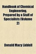 Chemical Engineers Handbook