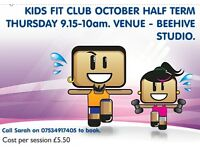Stretch and Tone classes and half term Fit Club for kids age 4~10