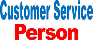 Customer Service Person – Potential full time work with training
