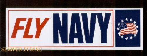 2 FLY NAVY US NAVY BUMPER STICKER USS PIN UP F4 F14 E2 C9 WV F18 TOPGUN A6 CH46