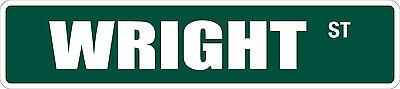 "*Aluminum* Wright 4"" x 18"" Metal Novelty Street Sign  SS 3728"