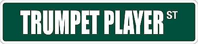 Player Street Sign - *Aluminum* Trumpet Player 4