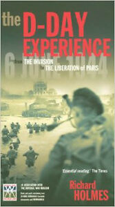 D-Day Experience:From the Invasion to the Liberation of Paris