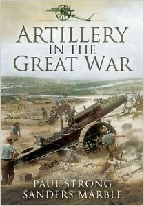 Artillery-in-the-Great-War-NUEVO-Brossura-Libro-Paul-Strong