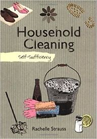 Self-sufficiency Household Cleaning, Book, by Rachelle Strauss (Author) New – Excellent Condition