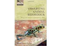 Observing Animal Behaviour: Design and Analysis of Quantitative Data: £20