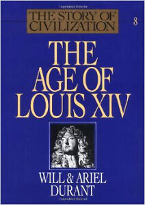 The Age of Louis XIV-Will and Ariel Durant-Hardcover + bonus