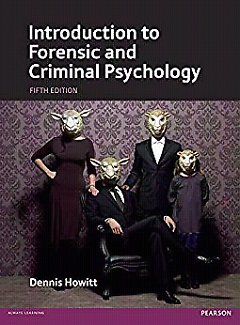 Wanted: Introduction to Forensic and Criminal Psychology 5th edition
