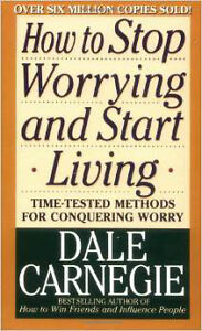 """Dale Carnegie """"How to Stop Worrying and Start Living """" BRAND NEW"""