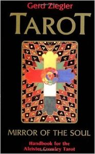 Tarot: Mirror of the Soul: Handbook for Crowley Thoth
