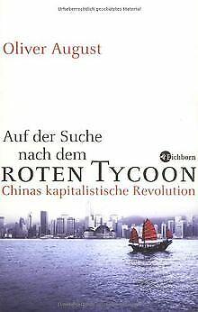 Auf der Suche nach dem roten Tycoon: Chinas kapital... | Buch | Zustand sehr