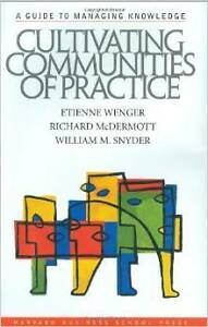 Cultivating Communities of Practice: A Guide to Managing...