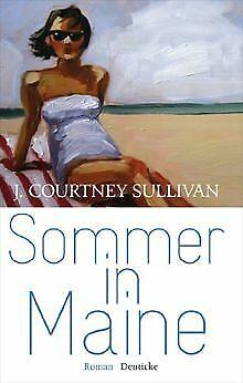 Sommer in Maine: Roman von Sullivan, J. Courtney   Buch   Zustand gut
