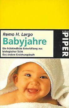 Babyjahre von Largo, Remo H. | Buch | Zustand gut