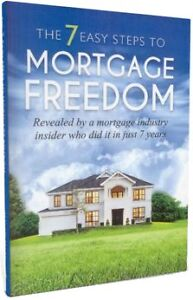 The 7 Easy Steps to Mortgage Freedom Wollongong Wollongong Area Preview