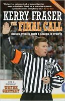 Kerry Fraser, the final call