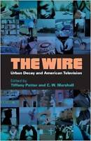 The Wire - Urban Decay & American Television