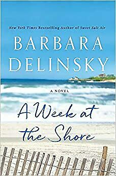 A Week at the Shore by Barbara Delinsky (2020. Digital)