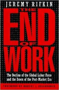 """End Of Work  """"The Decline of the Global Labor Force"""" (NEW BOOK)"""