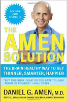 The Amen Solution: The Brain Healthy Way to Get Thinner, Smarter
