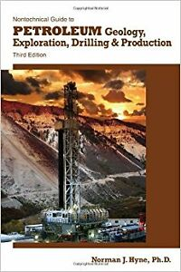 Nontechnical Guide to Petroleum Geology... Third Edition
