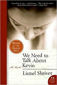 We Need to Talk About Kevin by Lionel Shriver Paperback