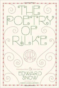 The Poetry of Rilke (Bilingual Edition)