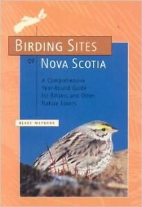 Birding Sites of Nova Scotia By Blake Maybank