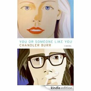 You or Someone Like You by Chandler Burr Paperback