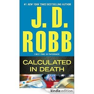 J.D.  Robb-Calculated in Death book + bonus John Grisham book